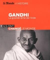Frédéric Bobin - Gandhi - La grande âme de l'Inde.