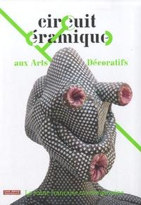 Frédéric Bodet - Circuit céramique aux arts décoratifs.