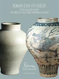 Deedr.fr Roman d'un voyageur - Victor Collin de Plancy, l'histoire des collections coréennes en France Image