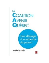 Frédéric Boily - La Coalition Avenir Québec.