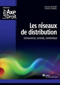 Frédéric Bondil et Arnaud Lecourt - Les réseaux de distribution.