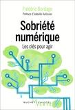 Frédéric Bordage - Sobriété numérique - Les clés pour agir.