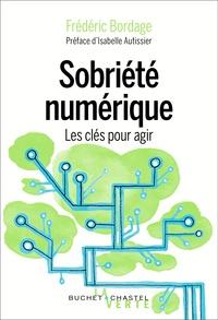 Télécharger les fichiers pdf du livre Sobriété numérique  - Les clés pour agir par Frédéric Bordage (French Edition)