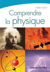 Frédéric Borel - Comprendre la physique : QCM illustré.