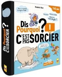 Frédéric Bosc - Dis pourquoi ? - C'est pas sorcier ! + de 150 questions-réponses.