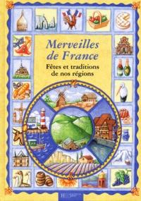 Frédéric Bosc - Merveilles de France - Fêtes et traditions de nos régions.