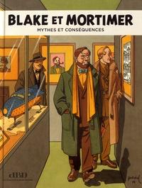 Frédéric Bosser - Blake et Mortimer - Mythes et conséquences.