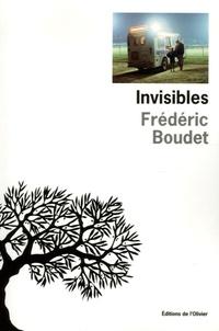 Frédéric Boudet - Invisibles.