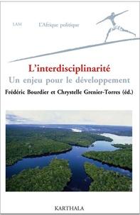 Frédéric Bourdier et Chrystine Grenier-Torres - L'interdisciplinarité - Un enjeu pour le développement.