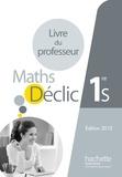 Frédéric Boure et Franck Giton - Mathématiques 1re S - Livre du professeur.