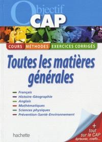 Frédéric Boutaine et Michel Corlin - Objectif CAP - Toutes les matières générales.