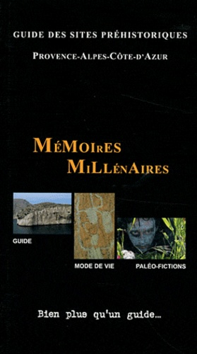 Frédéric Boyer - Guide des sites préhistoriques - Provence-Alpes-Côte-d'Azur.