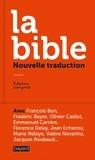 Frédéric Boyer et Pierre Gibert - La bible.