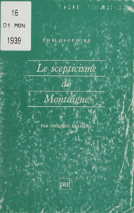 Frédéric Brahami - Le scepticisme de Montaigne.