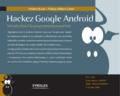 Frédéric Brault et Albert Cohen - Hackez Google Android - Introduction à la programmation système.