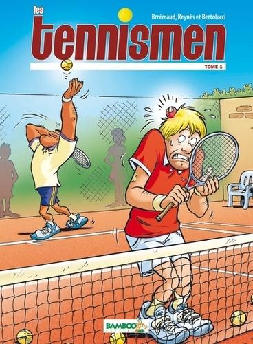 Les Tennismen Tome 1