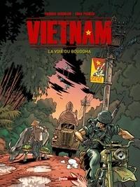 Frédéric Brémaud et Chico Pacheco - Vietnam Tome 1 : La voie du Bouddha.