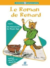 Frédéric Bresc et Auguste Vimar - Le Roman de Renard.