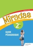 Frédéric Brévart et Georges Serra - Espagnol 2de A2+ Miradas - Guide pédagogique.