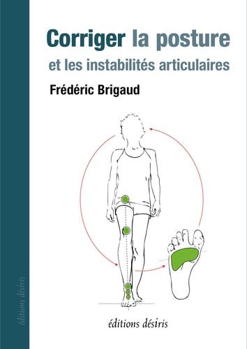 Corriger la posture et les instabilités articulaires