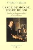 Frédéric Briot - Usage du monde, usage de soi - Enquête sur les mémorialistes d'Ancien Régime.