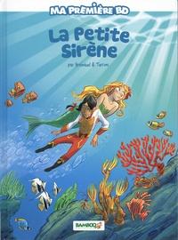 Frédéric Brrémaud et Stefano Turconi - Ma première BD  : La petite sirène.