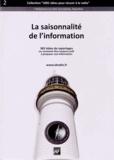 Frédéric Brulhatour - La saisonnalité de l'information - 365 idées de reportages ou comment être toujours prêt à proposer une information.