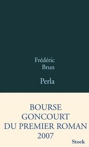 Frédéric Brun - Perla.
