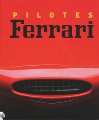Frédéric Brun - Pilotes Ferrari.