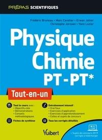 Frédéric Bruneau et Marc Cavelier - Physique-Chimie PT-PT* - Tout-en-un.