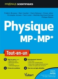 Frédéric Bruneau et Marc Cavelier - Physique MP-MP* - Tout-en-un.