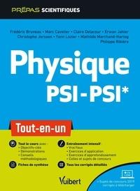 Frédéric Bruneau et Marc Cavelier - Physique PSI-PSI* - Tout-en-un.