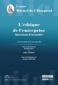 Frédéric Buy et Julien Théron - L'éthique de l'entreprise - Questions d'actualité.