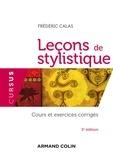 Frédéric Calas - Leçons de stylistique.