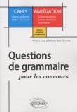 Frédéric Calas et Nathalie Rossi-Gensane - Questions de grammaire pour les concours.