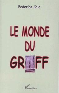 Frédéric Calo - Le monde du graff.