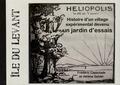 Frédéric Capoulade et Hélène Goldet - Héliopolis - Histoire d'un jardin d'essais sur l'île du Levant.