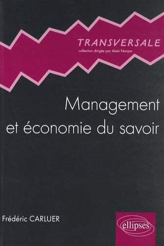 Frédéric Carluer - Management et économie du savoir.