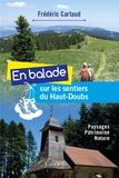 Frédéric Cartaud - En balade sur les sentiers du Haut-Doubs.