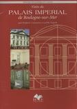 Frédéric Cassarano et Joëlle Napoli - Visite du Palais impérial de Boulogne-sur-Mer.