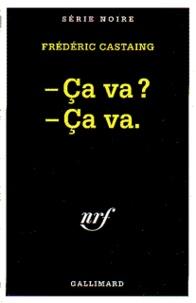 Frédéric Castaing - Ça va ? Ça va.