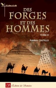 Frédéric Castillo - Des forges et des hommes Tome 2 : .