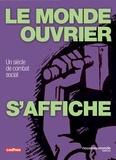 Frédéric Cépède et Eric Lafon - Le monde ouvrier s'affiche.