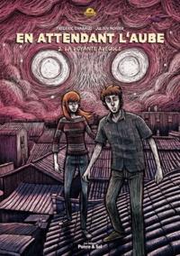 Frédéric Chabaud et Julien Monier - En attendant l'aube - Tome 2, La voyante aveugle.