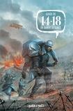 Frédéric Chabaud et Julien Monier - Guide de 14-18 en bande dessinée.