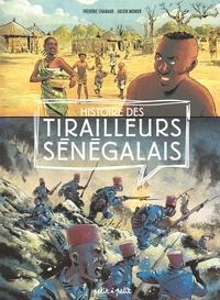 Frédéric Chabaud et Julien Monier - Histoire des tirailleurs sénégalais.