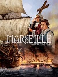 Frédéric Chabaud et Fred Levy - Marseille Tome 1 : Et la peste débarqua....