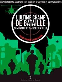 Lultime champ de bataille - Combattre et vaincre en ville.pdf