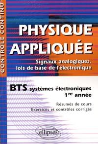 Physique appliquée BTS systèmes électroniques 1e année - Signaux analogiques, lois de base de lélectronique.pdf