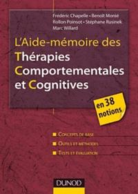 Frédéric Chapelle et Benoît Monié - L'Aide-mémoire des Thérapies Comportementales et Cognitives.
